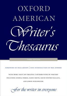 Oxford American Writer's Thesaurus By Auburn, David/ Armantrout, Rae/ Crystal, David/ Dirda, Michael/ Etheridge, Melissa